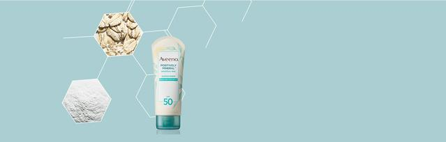 AVEENO® Positively Mineral™ sunscreen